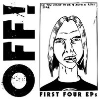 OFF! - The First Four EPs
