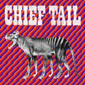 Chief Tail - Chief Tail