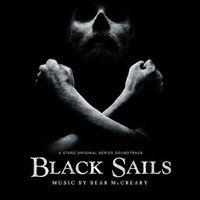 Bear McCreary - Black Sails (OST, 2014)