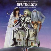 Music Composed by Danny Elfman - Beetlejuice (Complete from DVD Isolated Score)