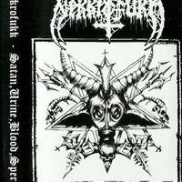 Nekkrofukk - Satan, Urine, Blood, Sperm (EP)