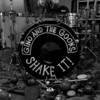 Gino & the Goons - Shake It!