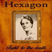 Hexagon - Fight to the Death - 2015