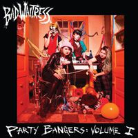 Bad Waitress - Party Bangers: Volume 1