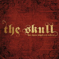 The Skull - For Those Which Are Asleep - 2014