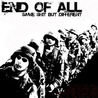 End of All - Same Shit But Different - 2006