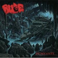 Rude - Remnants... - 2017