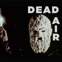 Dead Air - Dead Air