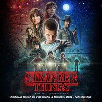 Kyle Dixon & Michael Stein - Stranger Things, Vol. 1 & 2 (Original Series Soundtrack)