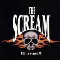 The Scream - Let It Scream