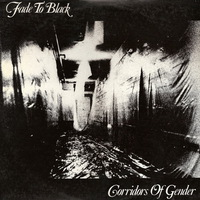 Fade to Black - Corridors of Gender - 1984