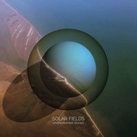 Solar Fields - Undiscovered Stories EP