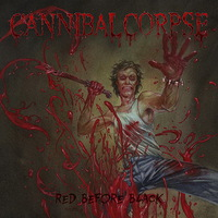 Cannibal Corpse - Red Before Black - 2017