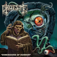 Gruesome - Dimensions of Horror - 2016