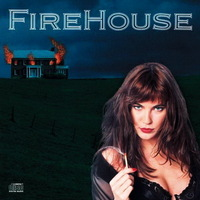 Firehouse - Firehouse - 1990 ; Hold Your Fire - 1992