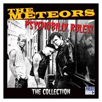 Meteors - Psychobilly Rules! The Collection