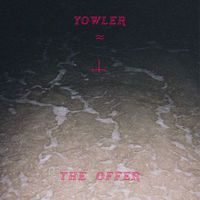 Yowler - The Offering
