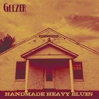 Geezer - Handmade Heavy Blues