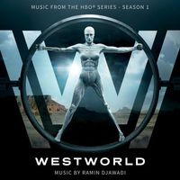 Ramin Djawadi - Westworld (Original Series Soundtrack)