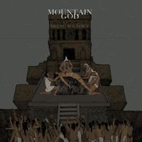 Mountain God - Bread Solstice
