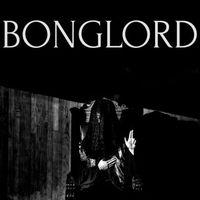 Bonglord - Bonglord (EP)