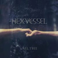 Hexvessel - All Tree