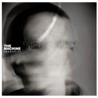 The Machine - Faceshift