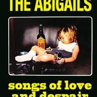 The Abigails - Songs of Love & Despair