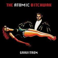 The Atomic Bitchwax - Gravitron - 2015