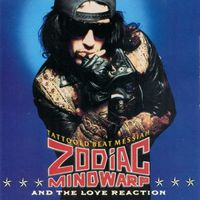 Zodiac Mindwarp and The Love Reaction - Tattooed Beat Messiah (Japan Edition)