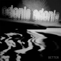 Odonis Odonis - Better EP