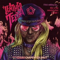 Carpenter Brut - Leather Teeth - 2018