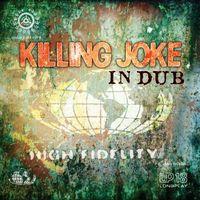 Killing Joke - In Dub
