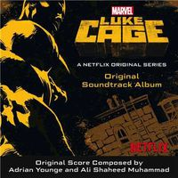 Adrian Younge & Ali Shaheed Muhammad - Luke Cage (Original Soundtrack Album)