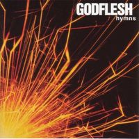 Godflesh - Hymns (Deluxe Edition)