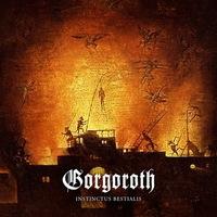 Gorgoroth - Instinctus Bestialis - 2015
