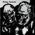 Bridge Farmers - Bridge Farmers