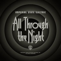 Imperial State Electric - All Through the Night - 2016