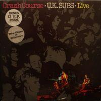 UK Subs - Crash Course - Live