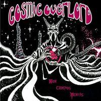 Cosmic Overlord - Non Compos Mentis