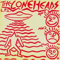 Coneheads - L.P. 1.