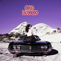 Old Blood - Old Blood - 2016