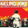 Killing Joke - The Singles Collection 1979 - 2012