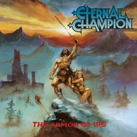 Eternal Champion - The Armor of Ire - 2016