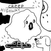 Creep Highway