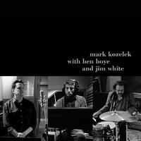 Mark Kozelek with Ben Boye and Jim White - Mark Kozelek with Ben Boye and Jim White