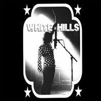 White Hills - Timeless Tracks For Aural Pleasure EP