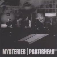 Portishead - Mysteries (Bootleg)