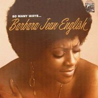 Barbara Jean English - So Many Ways...
