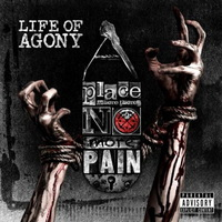 Life of Agony - A Place Where There's No More Pain - 2017